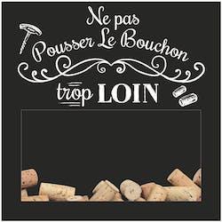 """Boite à bouchons en bois noir """"Ne pas Pousser le Bouchon trop loin"""" 25,5x25,5x7cm"""