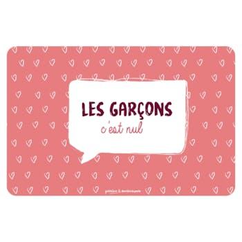 Set de Table LES GARCONS C'EST NUL DLP